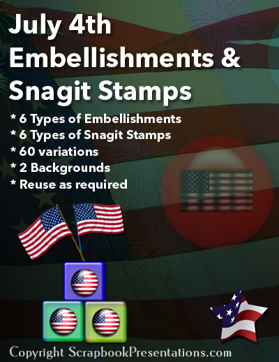 July 4th Scrapbook Embellishments, Snagit Stamps, and Backdrops
